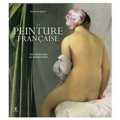 French painting, from the Middle Ages to the Romanticism.
