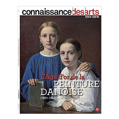 The Golden Age of Danish Painting (1801-1864) - Connaissance des arts Special edition