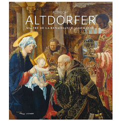 Albrecht Altdorfer, a German Renaissance Master - Exhibition catalogue