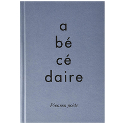 Alphabet. Picasso poet - Exhibition catalogue
