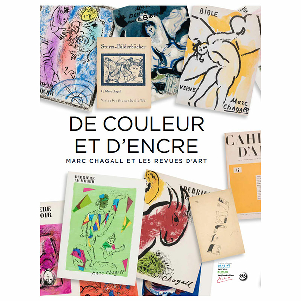 Colour and ink. Marc Chagall and art reviews - Exhibition catalogue