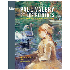Paul Valéry and painters - Courbet, Manet, Degas, Monet, Renoir, Matisse, Picasso - Exhibition catalogue