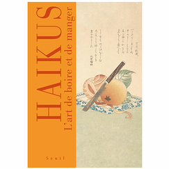 Haikus The art of eating and drinking