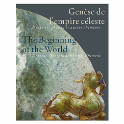 The beginning of the world - Dragons, Phoenix and other Chimera - Exhibition catalogue