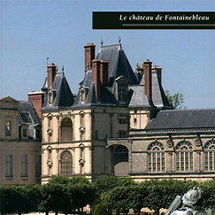 Album The Château of Fontainebleau