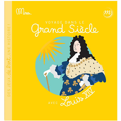 Journey into the Grand Siècle with Louis XIV