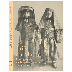 Jews in Morocco, 1934-1937 Photographs by Jean Besancenot - Exhibition catalogue