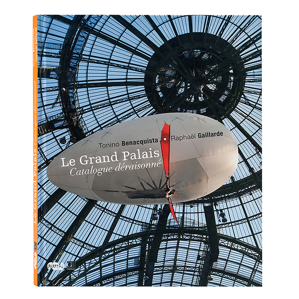 Le Grand Palais Catalogue déraisonné