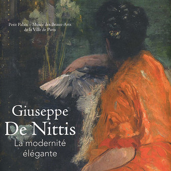 Exhibition catalogue Giuseppe De Nittis La modernité élégante
