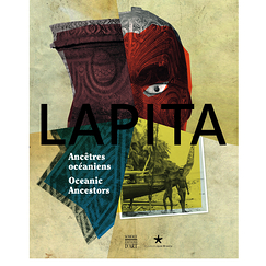 Exhibition catalogue Lapita Oceanic Ancestors