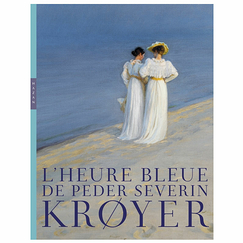 The blue hour of Peder Severin Krøyer - Exhibition catalogue