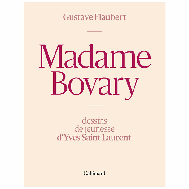 Madame Bovary. Youthful drawings by Yves Saint Laurent