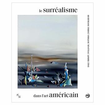 Le surréalisme dans l'art américain - Catalogue d'exposition