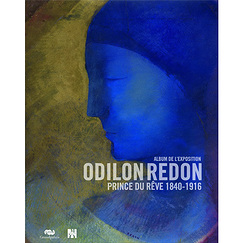 Exhibition album Odilon Redon. Prince du rêve 1840-1916