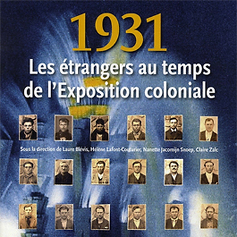 Exhibition catalogue 1931. Les étrangers au temps de l'exposition coloniale