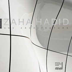 Catalogue d'exposition Zaha Hadid, une architecture