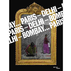 Catalogue d'exposition Paris-Delhi-Bombay...
