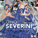 Exhibition catalogue Gino Severini (1883-1966) Futuriste et néoclassique