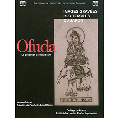 Ofuda La collection Bernard Frank - Images gravées des temples du Japon