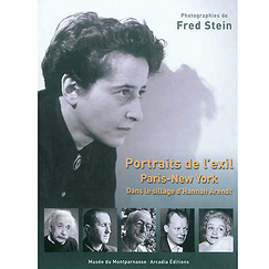 Catalogue de l'exposition Portraits de l'exil : Paris-New York : dans le sillage d'Hannah Arendt