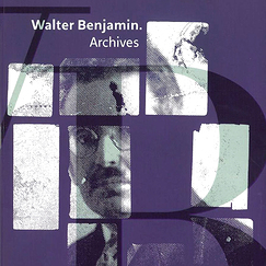 Catalogue d'exposition : Walter Benjamin - Archives