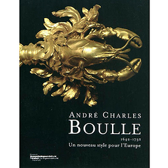 Exhibition catalogue André Charles Boulle 1642-1732 A New Style for Europe