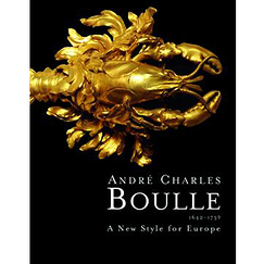 André Charles Boulle 1642-1732 A New Style for Europe