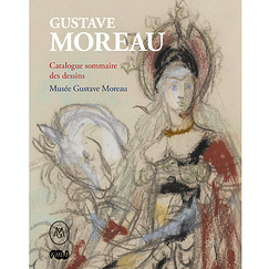 Gustave Moreau - Summary catalogue of drawings