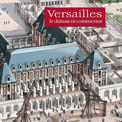 Versailles : Building the chateau