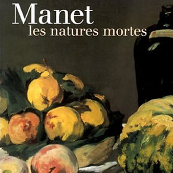 Catalogue Manet, les natures mortes