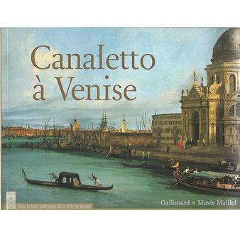*Catalogue de l'exposition Canaletto à Venise AR201807