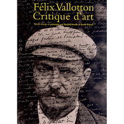 Félix Vallotton ; critique d'art