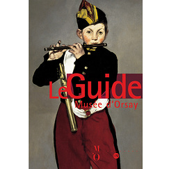The Musée d'Orsay Guide