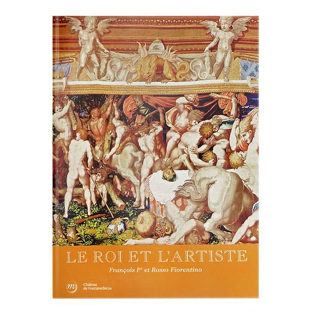 Le roi et l 39 artiste fran ois ier et rosso fiorentino - Boutique des musees nationaux ...