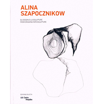 Alina Szapocznikow from drawing into sculpture