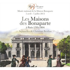 The houses of the Bonaparte family in Paris 1795-1804 - Exhibition catalogue
