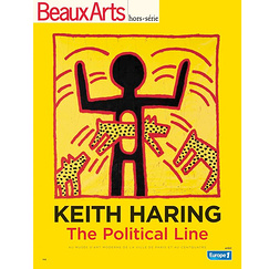 Beaux Arts Hors-série - Keith Haring The political line