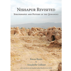 Nishapur revisited - Stratigraphy and Pottery of the Qohandez