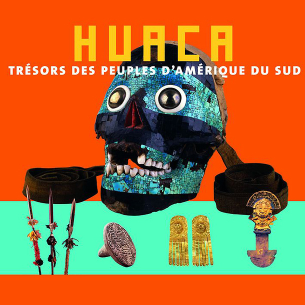 Huaca: Treasures of the Peoples of South America
