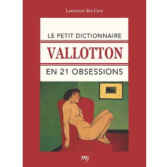 Le petit dictionnaire Vallotton en 21 obsessions - 9782711861439
