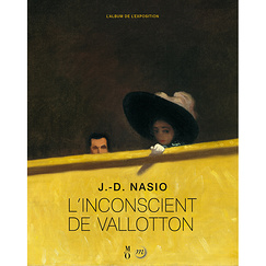 L'inconscient de Vallotton - L'album de l'exposition