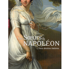 Italian lives : Napoleon's three sisters