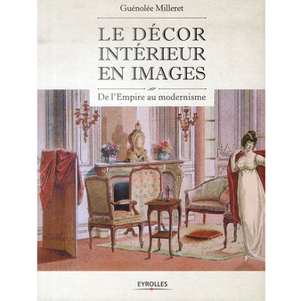 Le décor intérieur en images. De l\'Empire au modernisme | Boutiques ...