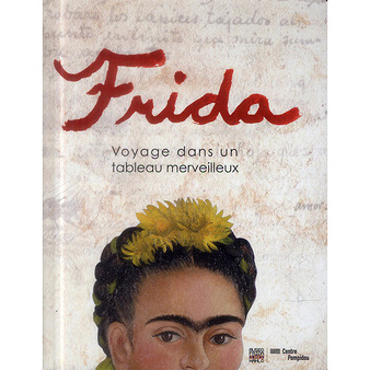 Frida, voyage dans un tableau merveilleux - Livre animé