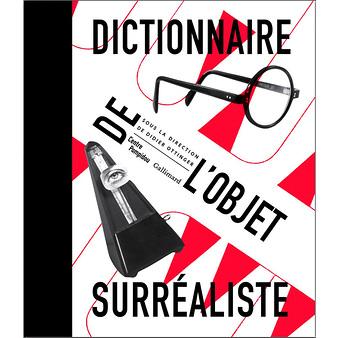 *Dictionnaire de l'objet surréaliste AR201807