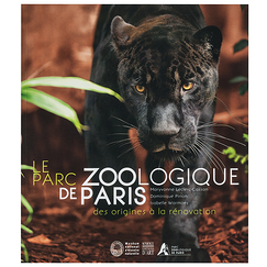 Le Parc ZOOlogique de Paris des origines à la rénovation