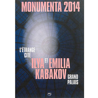 Ilya et Emilia Kabakov : Monumenta 2014, Grand Palais : l'étrange cité