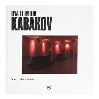 Ilya et Emilia Kabakov - French - 9782711862412