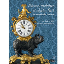 Decorative Furnishings and Objets d'Art in the Louvre from Louis XIV to Marie-Antoinette