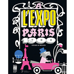 A l'expo ! Paris 1900